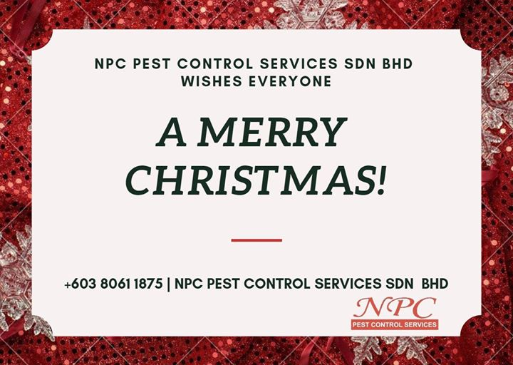 Merry Christmas From Npc Pest Control Sdn Bhd