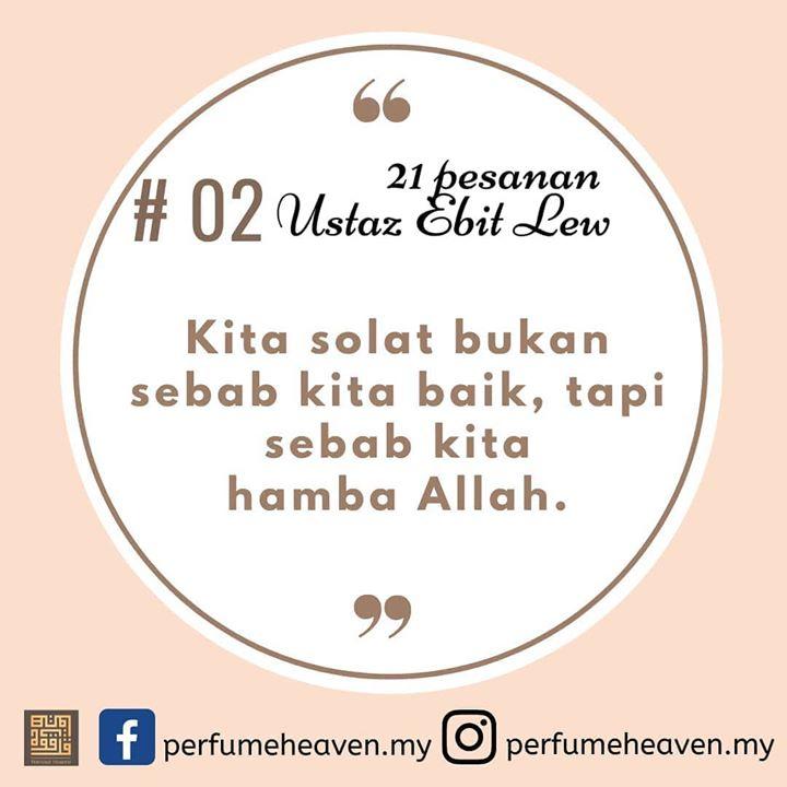 21 Nasihat Ustaz Ebit Lew