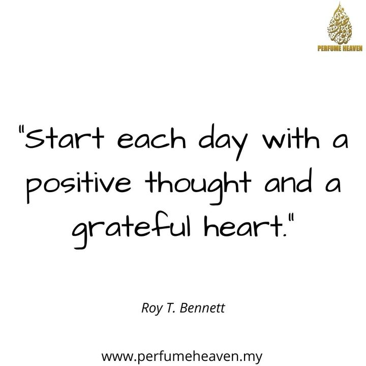 Start Each Day With A Positive Thought And