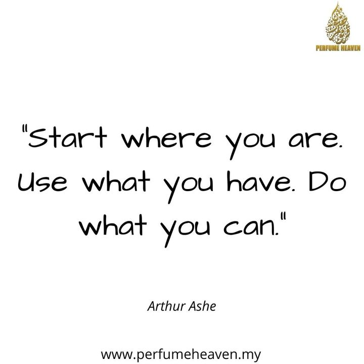 Start Where You Are. Use What You Have.