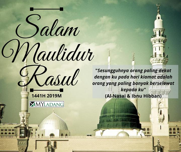 Salam Maulidur Rasul Kepada Seluruh Umat Islam Di