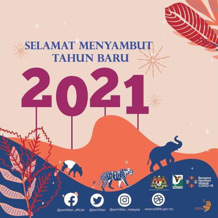 Selamat Menyambut Tahun Baru 2021 Kepada Seluruh Rakyat